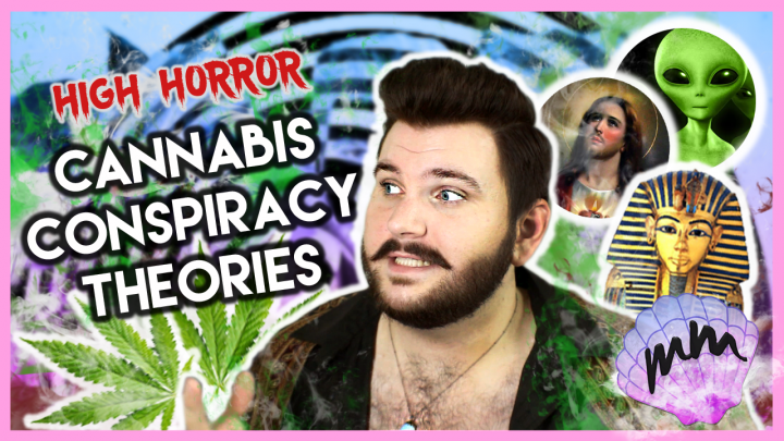 CANNABIS CONSPIRACY THEORIES