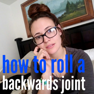 How to roll a backwards joint