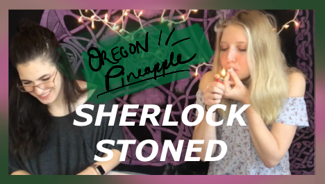 Oregon Pineapple | Sherlock Stoned