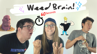 WEED BRAIN (NEW SMOKING GAME)