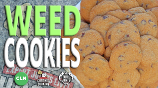 Chronic Cooking with Craig Ex: Recipe #2 - Chocolate Chip Cookies