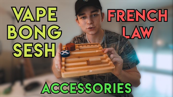 Vape and Bong SESH / French LAW / Accessories - Fr (ENG SUBTITLE)