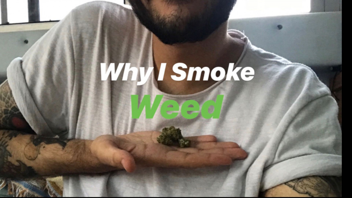 Why I Smoke Weed: An Introduction
