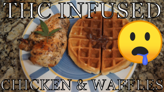 CannaCooking: BOMB! THC & CBD Infused Sweet Garlic Chicken & WAFFLES!~!