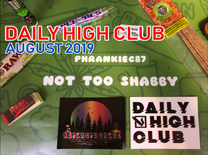 Daily High Club El Primo August 2019 Unboxing