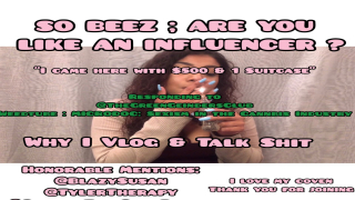BEEZ ARE YOU TRYING TO BE AN INFLUENCER ? // RESPONDING To TheGreenGrindersClub // COVEN LOVIN