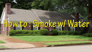 How to: Smoke w/ Water (Ep. 2)