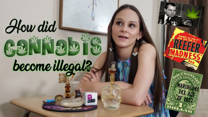 How did Cannabis become illegal?