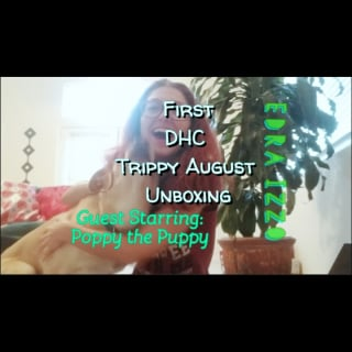Edra Izzo's First Daily High Club Box Trippy August Unboxing