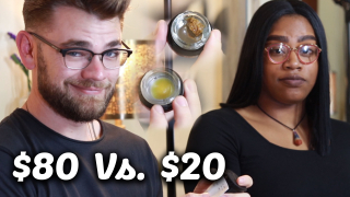TRYING THE MOST EXPENSIVE vs. CHEAPEST WEED (ft. Indica Wife)
