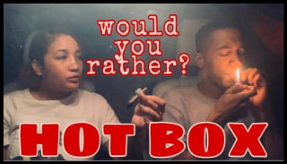 WOULD YOU RATHER?! - HOT BOX