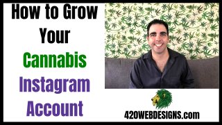 How To Grow Your Cannabis Instagram Account