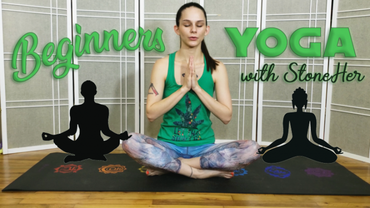 Beginners Yoga with StoneHer | Cannabis Infused Yoga