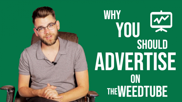 6 Reasons You Should Advertise Your Cannabis Brand on TheWeedTube