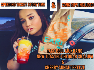 NEW TACO BELL TOASTED CHEDDAR CHALUPA & CHERRY SUNSET FREEZE STONER MUKBANG + SPEEDING TICKET STORYTIME ?!