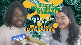 Dankwood! Pet Peeves! | First Weedtube Video! with Tesa.ma