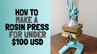 How to make a Rosin Press for under $100