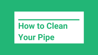 How to Clean Your Pipe