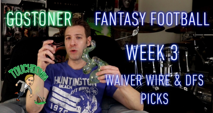 GoStoner's Week 3 Waiver Wire and Fantasy Football Draftkings Picks