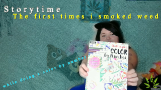 Storytime-The first times i smoked weed