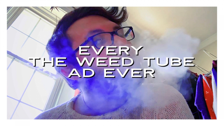 every THE WEED TUBE ad ever • seshing out of 4 pieces