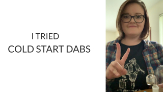 I TRIED COLD START DABS