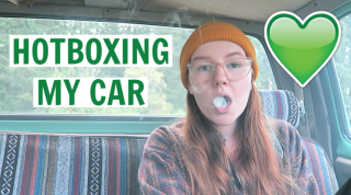 HOTBOXING MY CAR