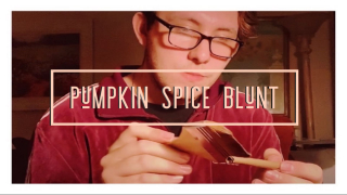 The Gourmet Blunt: Pumpkin Spice Edition