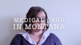 HOW TO GET YOUR MEDICAL CARD IN MONTANA