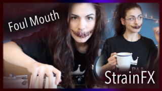 StrainFX | Foul Mouth Part 1 | CannasseurQ