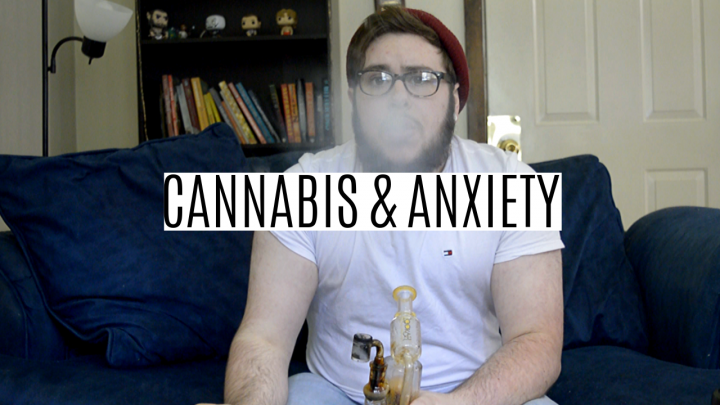 Cannabis & Anxiety