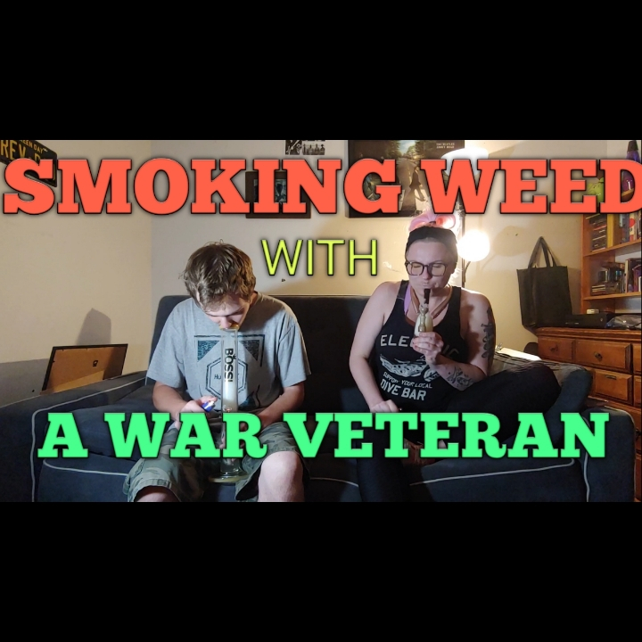 smoking weed with a war veteran