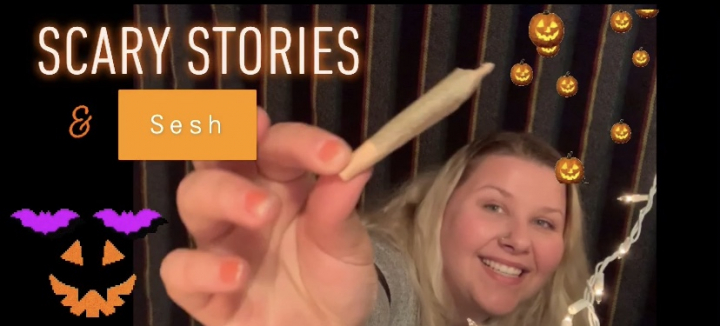 Scary Story time & a Sesh (Halloween edition)