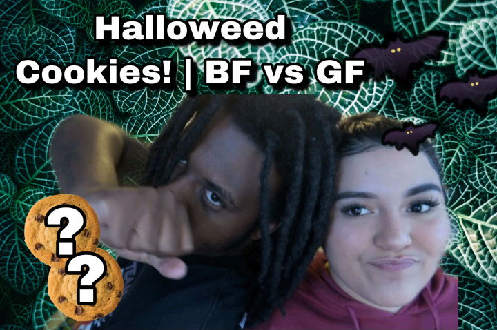 #Halloweed Cookies | BF vs GF... FAIL