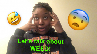 Let's talk about WEED...|| PuffPuffGyal