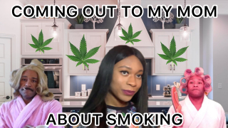 STORY TIME: Telling My Mom That I Smoke