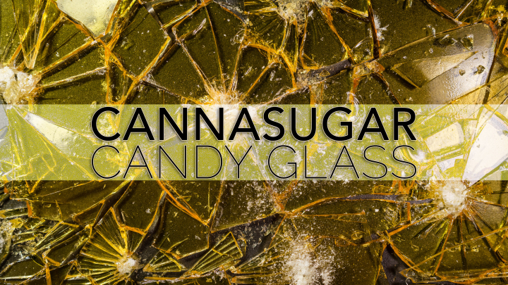 Cannasugar Candy Glass