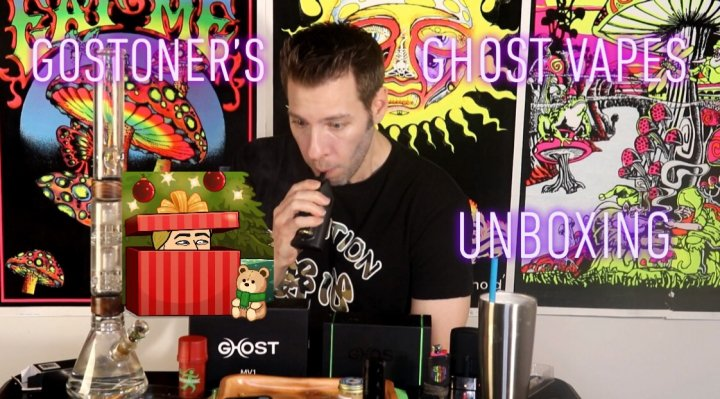 GoStoner Unboxes Ghost Vapes MV1