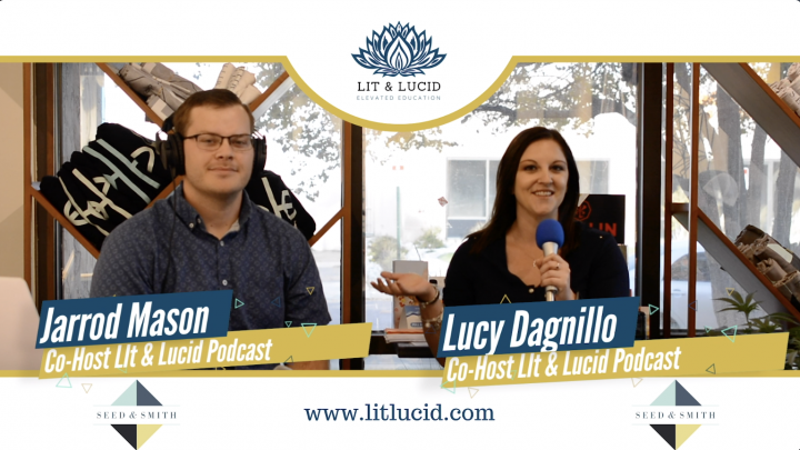 Transparency in the Cannabis Industry Ft. Seed & Smith (Lit & Lucid Podcast: Episode 70)