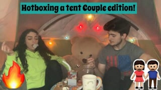 Hotboxing a Tent Couple Edition| Bakedbeauty420