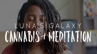 BENEFITS OF CANNABIS AND MEDITATION
