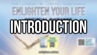Enlighten Your Life | Introduction