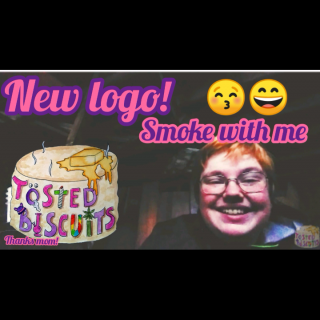 Tosted Biscuits logo! Smoke With Me