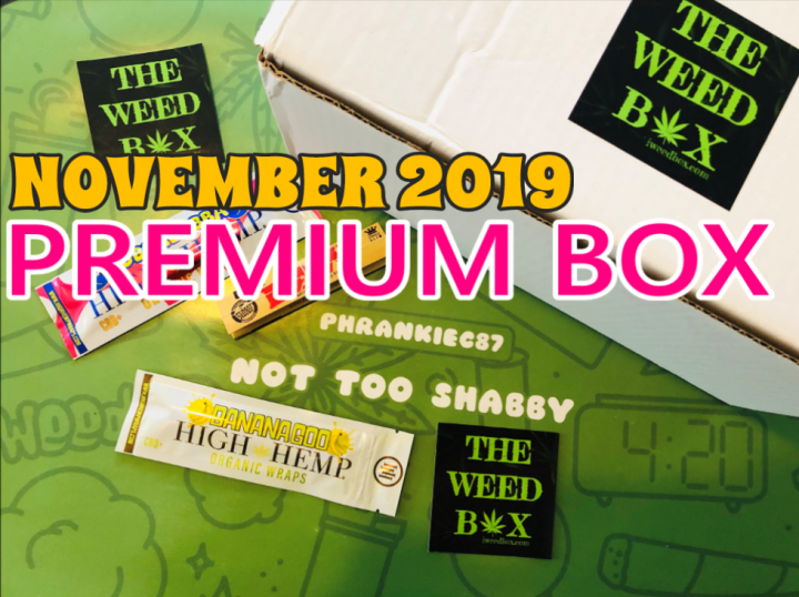 The Weed Box Premium Box November 2019 Unboxing