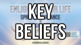 Enlighten Your Life | Key Beliefs