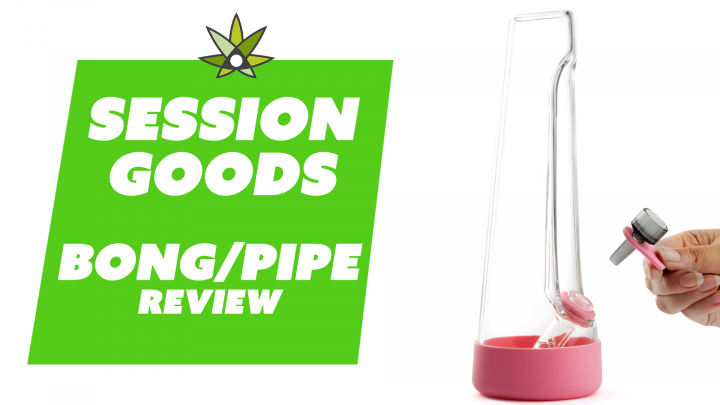 Session Goods Bong & Pipe Review