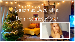 Christmas Decorating with itschrissy420