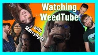 Watching WeedTube with MarcyHyde: Episode 1
