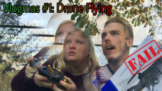 DRONE FAIL! : Vlogmas, Day 1 (late)