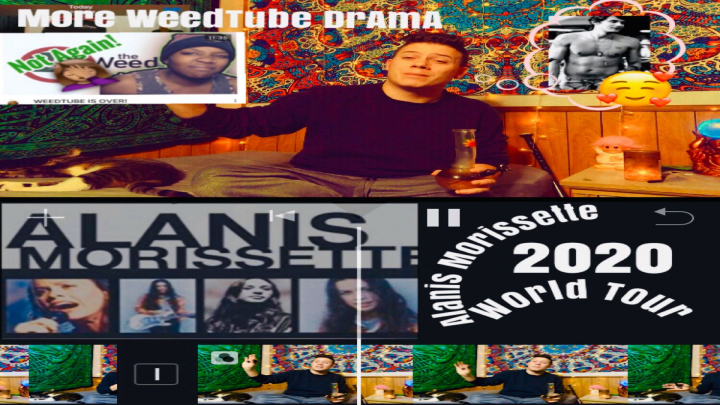 Alanis Morissette 2020 tour meet up / More Weedtube Drama?!
